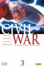 Couverture de l'album CIVIL WAR Tome #3 Un événement Marvel en sept volets