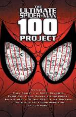 Couverture de l'album ULTIMATE SPIDER-MAN 100 PROJECT (THE) The Ultimate Spider-Man 100 project
