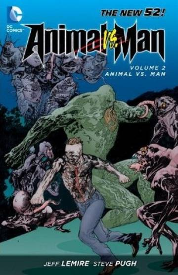 Couverture de l'album ANIMAL MAN Tome #2 Animal vs. Man
