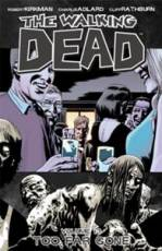 Couverture de l'album THE WALKING DEAD (VO) Tome #13 Too Far Gone
