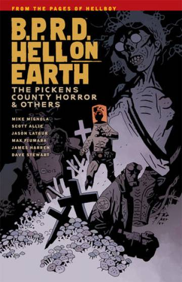 Couverture de l'album B.P.R.D. HELL ON EARTH Tome #5 The Pickens County Horror & Others