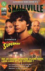 Couverture de l'album SUPERMAN HORS-SERIE Tome #6 Smallville