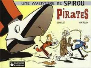Couverture de l'album SPIROU ET FANTASIO Pirate Spirou et Fantasio