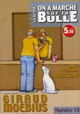 Couverture de l'album ON A MARCHE SUR LA BULLE Tome #16 Interview Jean-Claude Denis et Giraud/Moebius
