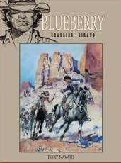 Couverture de l'album COLLECTION BLUEBERRY (LA) Tome #1 Fort Navajo