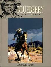 Couverture de l'album COLLECTION BLUEBERRY (LA) Tome #4 Le cavalier perdu