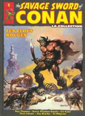 Couverture de l'album THE SAVAGE SWORD OF CONAN LA COLLECTION Tome #1 Les clous rouges