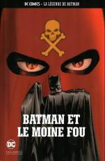 Couverture de l'album DC COMICS - LA LEGENDE DE BATMAN Tome #13 Batman et le Moine fou