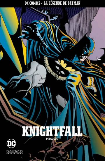 Couverture de l'album DC COMICS - LA LEGENDE DE BATMAN Tome #23 Knightfall : Prologue