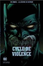 Couverture de l'album DC COMICS - LA LEGENDE DE BATMAN Tome #32 Cycle de violence