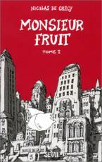 Couverture de l'album MONSIEUR FRUIT Tome #1 Monsieur Fruit