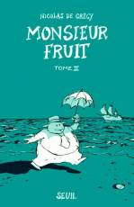 Couverture de l'album MONSIEUR FRUIT Tome #2 Monsieur Fruit