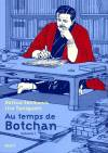 bande-dessinée, AU TEMPS DE BOTCHAN #1, Volume 1
