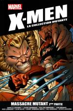 Couverture de l'album X-MEN : LA COLLECTION MUTANTE Tome #26 Massacre Mutant 2ème partie