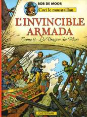 Couverture de l'album CORI LE MOUSSAILLON Tome #3 L'invincible armada T2 : Le Dragon des Mers