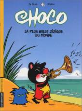 Couverture de l'album CHOCO Tome #3 La plus belle zizique du monde