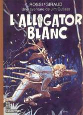 Couverture de l'album UNE AVENTURE DE JIM CUTLASS Tome #3 L'alligator blanc