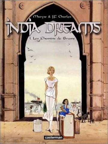 Couverture de l'album INDIA DREAMS Tome #1 Les chemins de brume