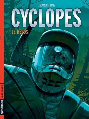 Couverture de l'album CYCLOPES Tome #2 Le Héros