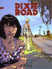 Couverture de l'album DIXIE ROAD Tome #1 tome 1