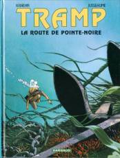 Couverture de l'album TRAMP Tome #5 La route de Pointe Noire
