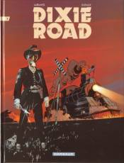 Couverture de l'album DIXIE ROAD Tome #3 Tome 3