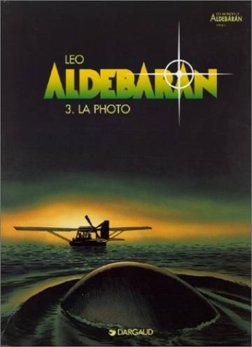 Couverture de l'album ALDEBARAN Tome #3 La Photo