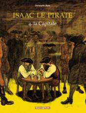 Couverture de l'album ISAAC LE PIRATE Tome #4 La Capitale