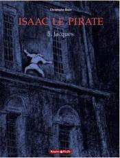 Couverture de l'album ISAAC LE PIRATE Tome #5 Jacques