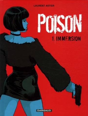 Couverture de l'album CELLULE POISON Tome #1 Immersion