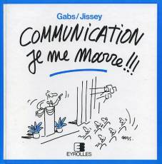 Couverture de l'album JE ME MARRE !!! Communication