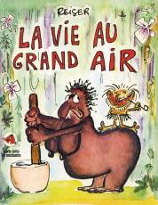 Couverture de l'album VIE AU GRAND AIR (LA) Tome #1 Tome 1