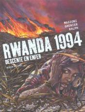 Couverture de l'album RWANDA 1994 Tome #1 Descente en enfer
