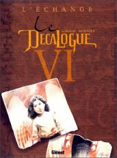 Couverture de l'album DECALOGUE (LE) Tome #6 L'Echange
