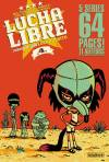 Couverture de l'album LUCHA LIBRE Tome #4 I wanna be your Luchadorito