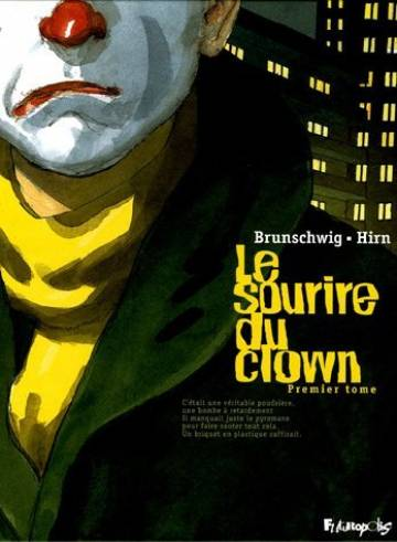 Couverture de l'album LE SOURIRE DU CLOWN Tome #1 Premier tome