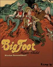 Couverture de l'album BIG FOOT Tome #1 Magic Child