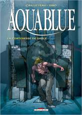 Couverture de l'album AQUABLUE Tome #11 La forteresse de sable
