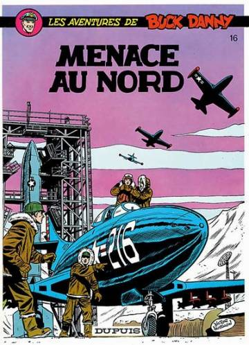 Couverture de l'album BUCK DANNY Tome #16 Menace au Nord