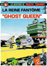 Couverture de l'album BUCK DANNY Tome #40 ''Ghost Queen''