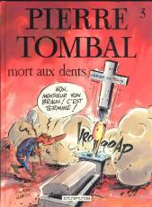 Couverture de l'album PIERRE TOMBAL Tome #3 Mort aux dents