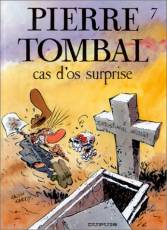 Couverture de l'album PIERRE TOMBAL Tome #7 Cas d'os surprise