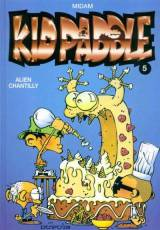 Couverture de l'album KID PADDLE Tome #5 Alien chantilly