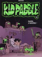 Couverture de l'album KID PADDLE Tome #10 Dark, j'adore !