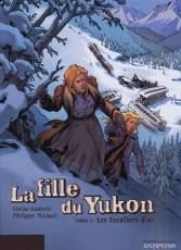 Couverture de l'album FILLE DU YUKON (LA) Tome #1 Les Escaliers d'Or