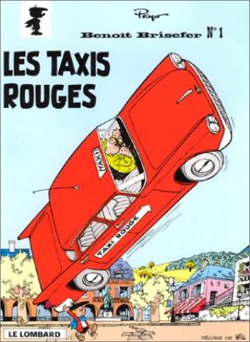 Couverture de l'album BENOIT BRISEFER Tome #1 Les Taxis Rouges