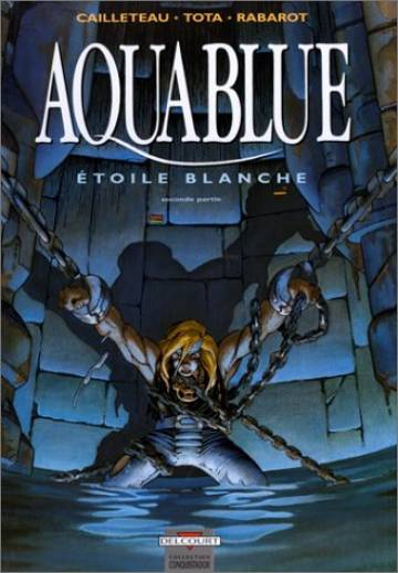 Couverture de l'album AQUABLUE Tome #7 Etoile Blanche - seconde partie