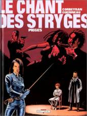 Couverture de l'album LE CHANT DES STRYGES Tome #2 Pieges