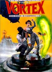 Couverture de l'album VORTEX Tome #6 Tess Wood et Campbell