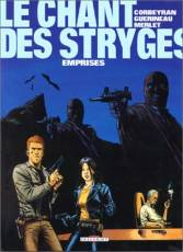 Couverture de l'album LE CHANT DES STRYGES Tome #3 Emprises